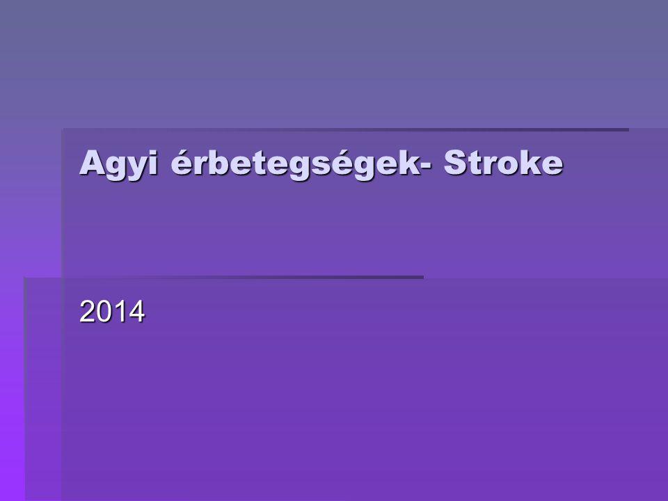 Agyi érbetegségek- Stroke