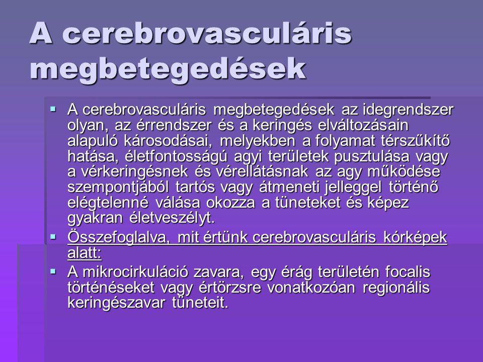 A cerebrovasculáris megbetegedések