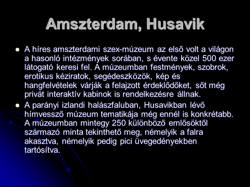 Amszterdam, Husavik