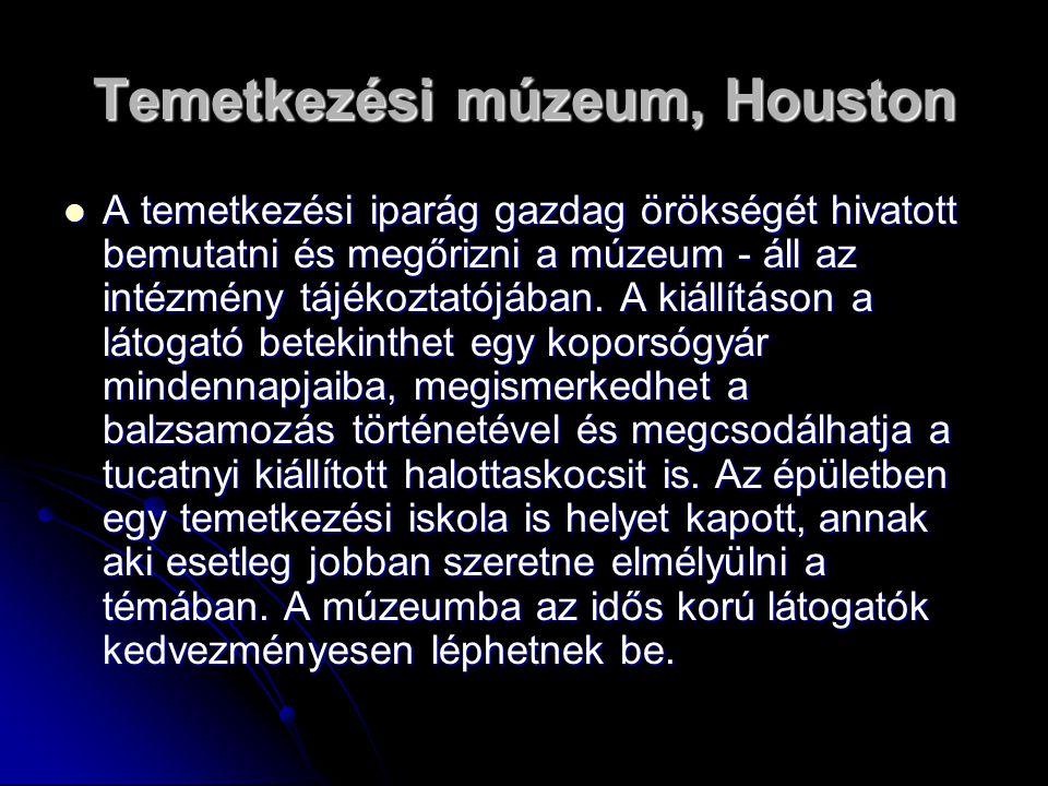Temetkezési múzeum, Houston