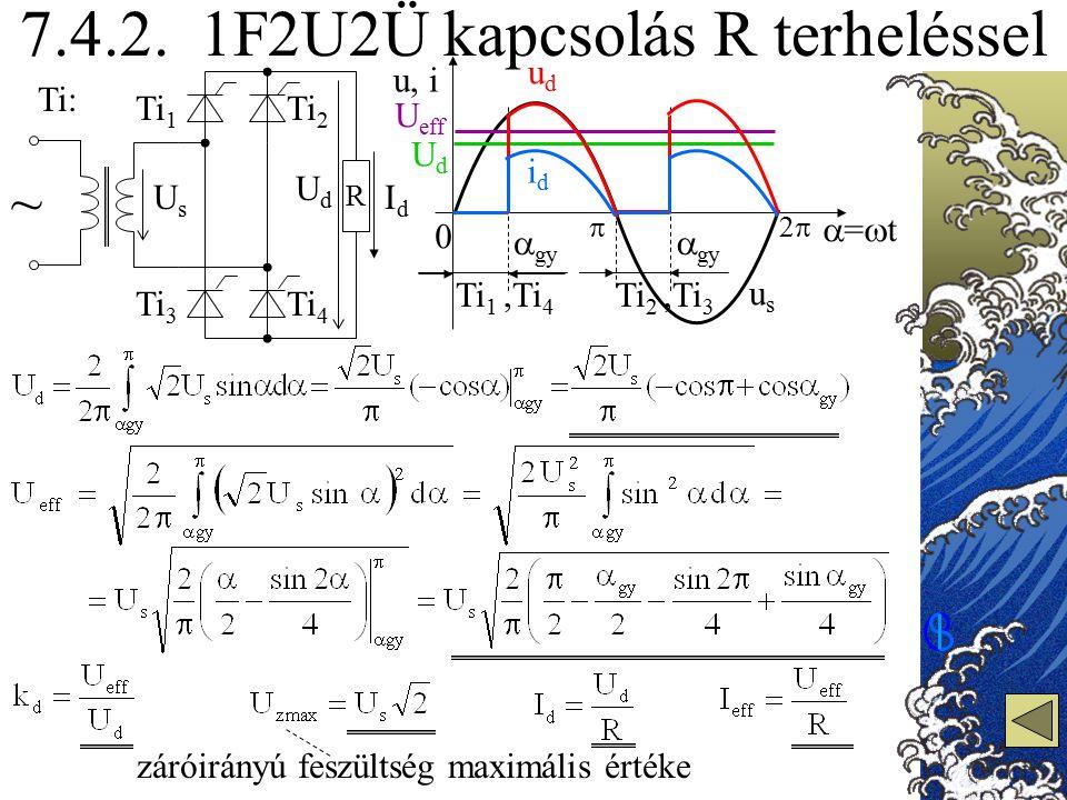 7.4.2. 1F2U2Ü kapcsolás R terheléssel