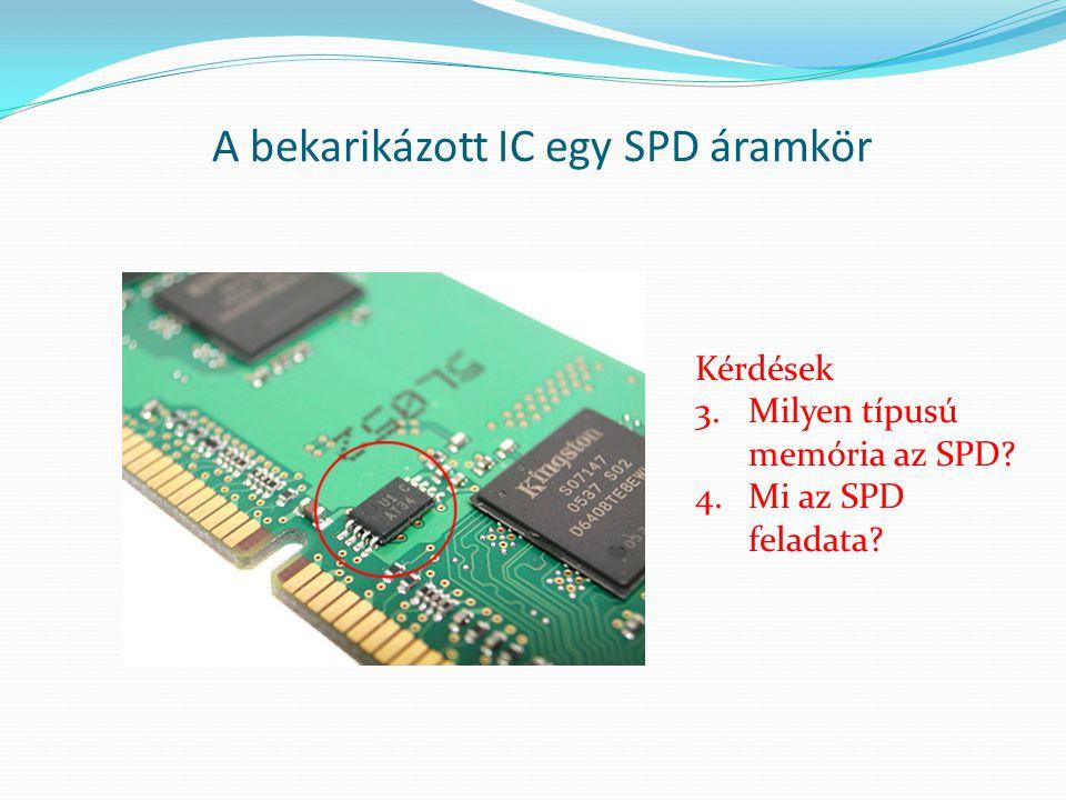 A bekarikázott IC egy SPD áramkör