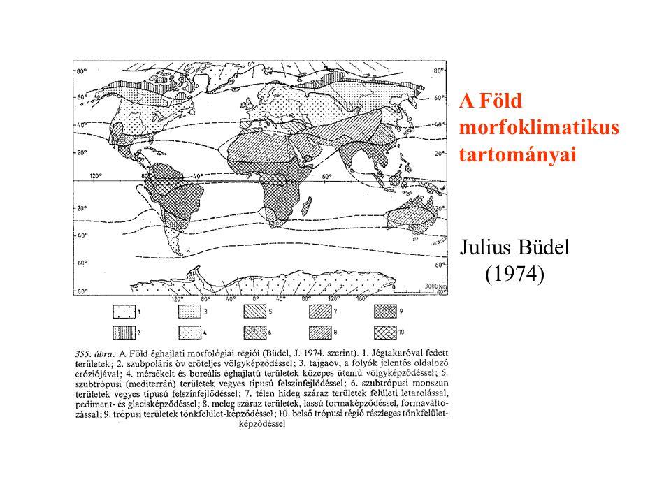 A Föld morfoklimatikus tartományai Julius Büdel (1974)