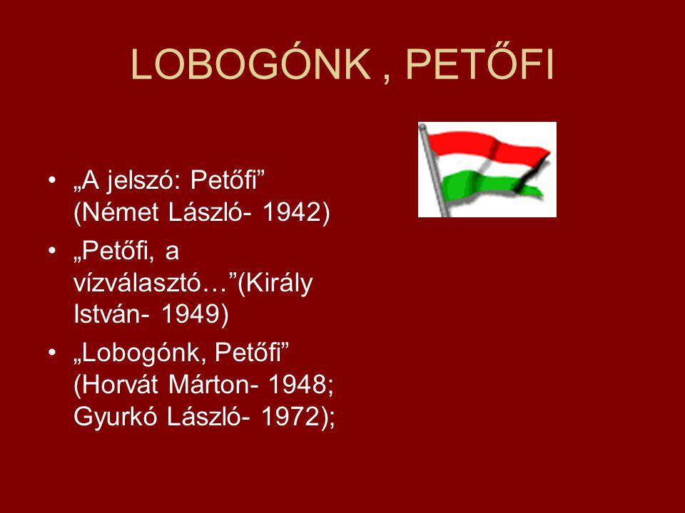 """LOBOGÓNK , PETŐFI """"A jelszó: Petőfi (Német László- 1942)"""