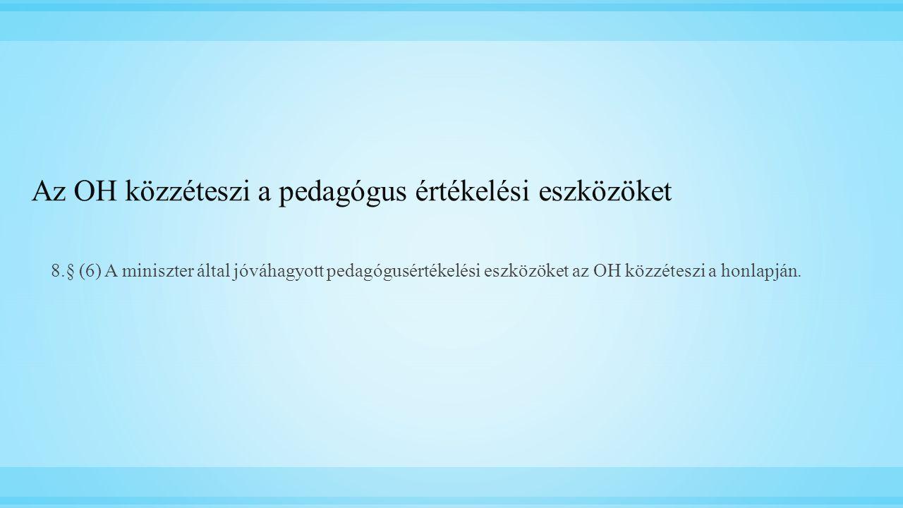 Az OH közzéteszi a pedagógus értékelési eszközöket