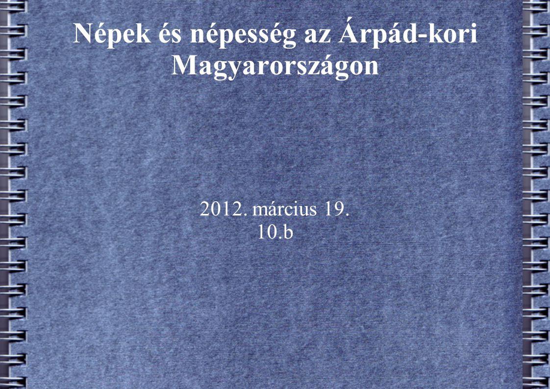 Népek és népesség az Árpád-kori Magyarországon