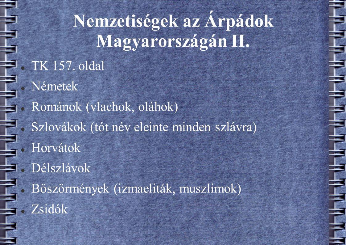 Nemzetiségek az Árpádok Magyarországán II.