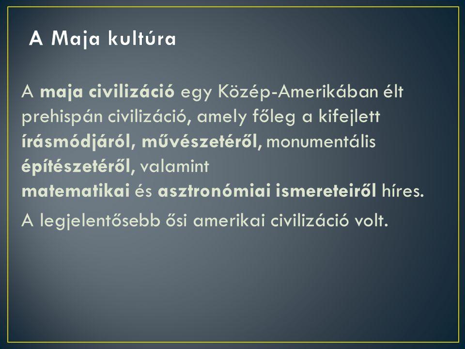 A Maja kultúra