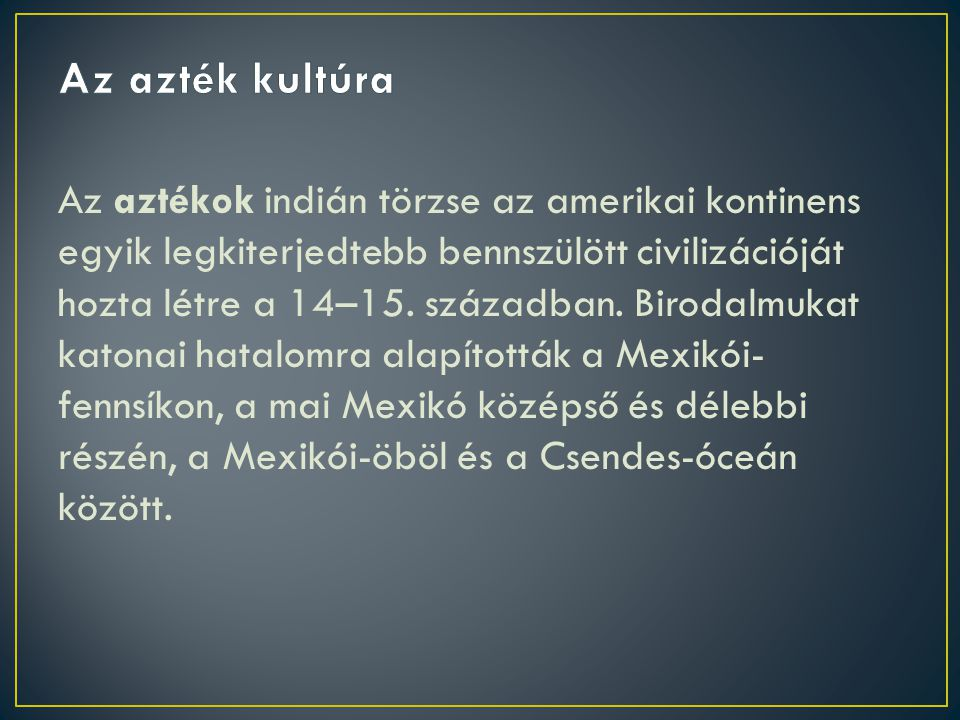 Az azték kultúra