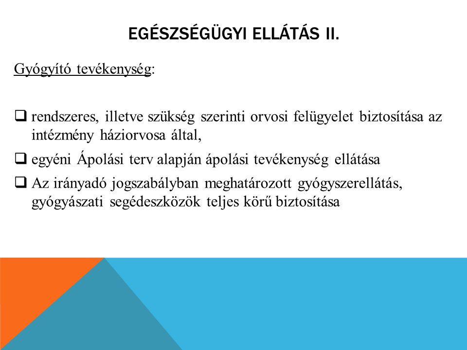 Egészségügyi ellátás II.