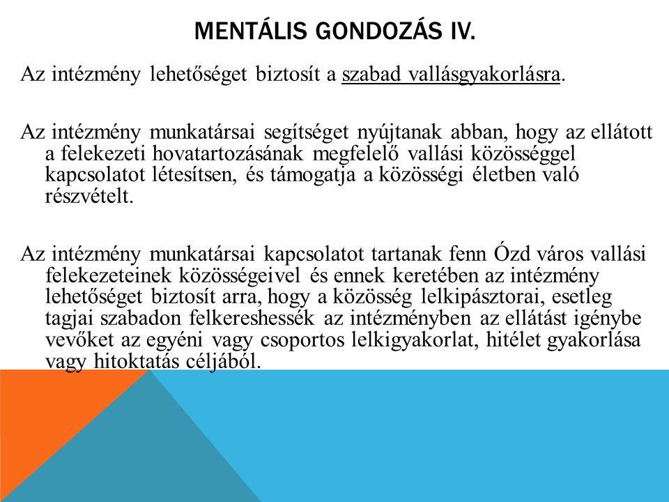 Mentális gondozás IV.