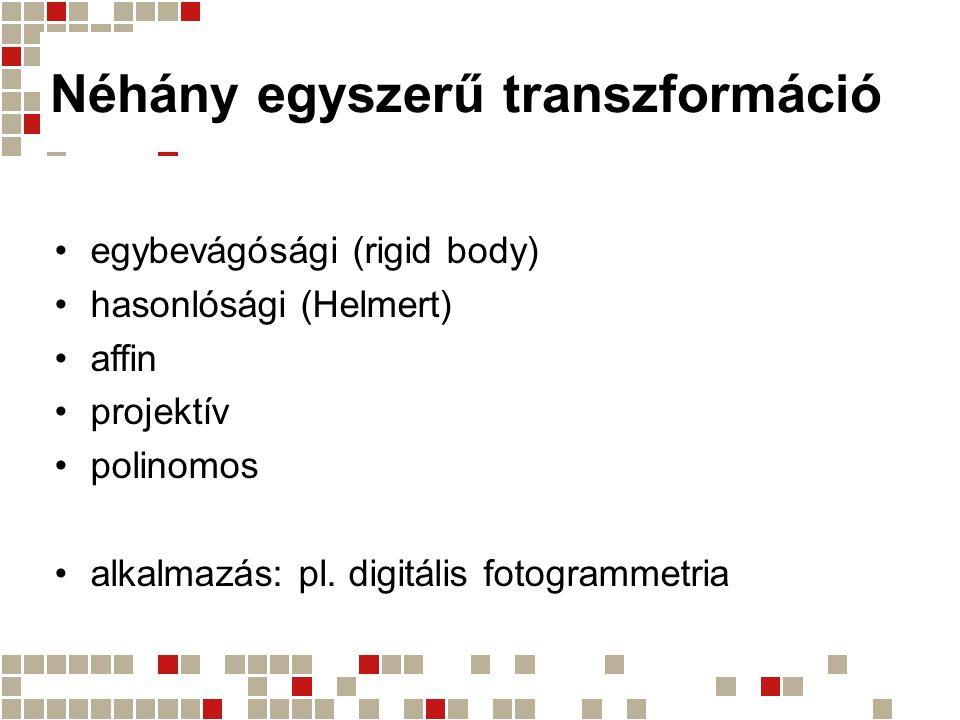Néhány egyszerű transzformáció
