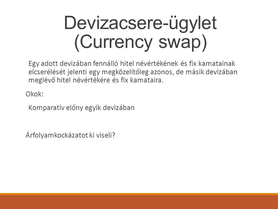 Devizacsere-ügylet (Currency swap)