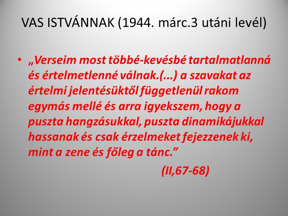 VAS ISTVÁNNAK (1944. márc.3 utáni levél)