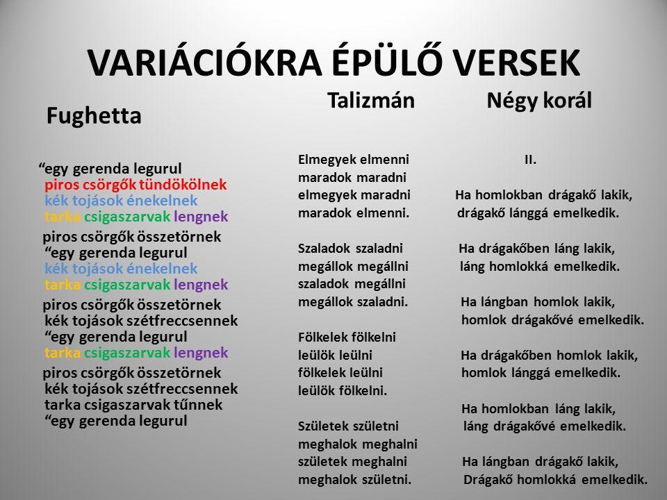 VARIÁCIÓKRA ÉPÜLŐ VERSEK