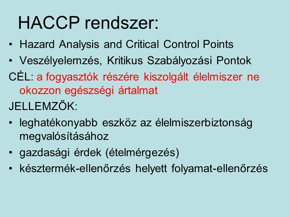 HACCP rendszer: Hazard Analysis and Critical Control Points