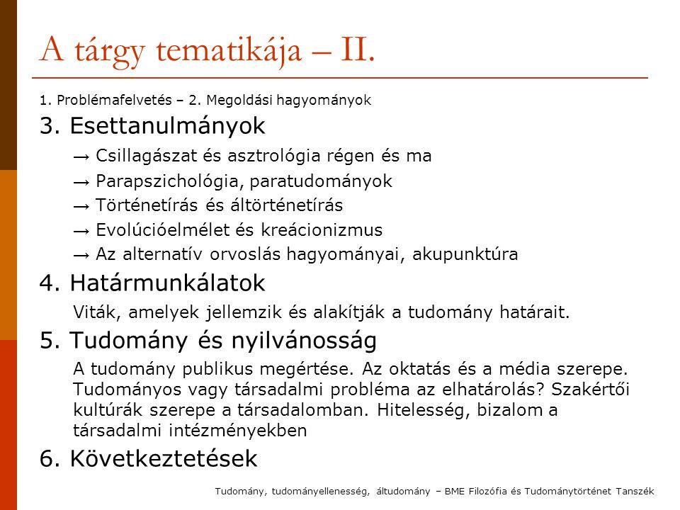 A tárgy tematikája – II. 3. Esettanulmányok 4. Határmunkálatok