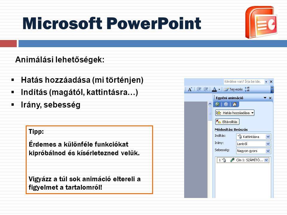 Microsoft PowerPoint Animálási lehetőségek: