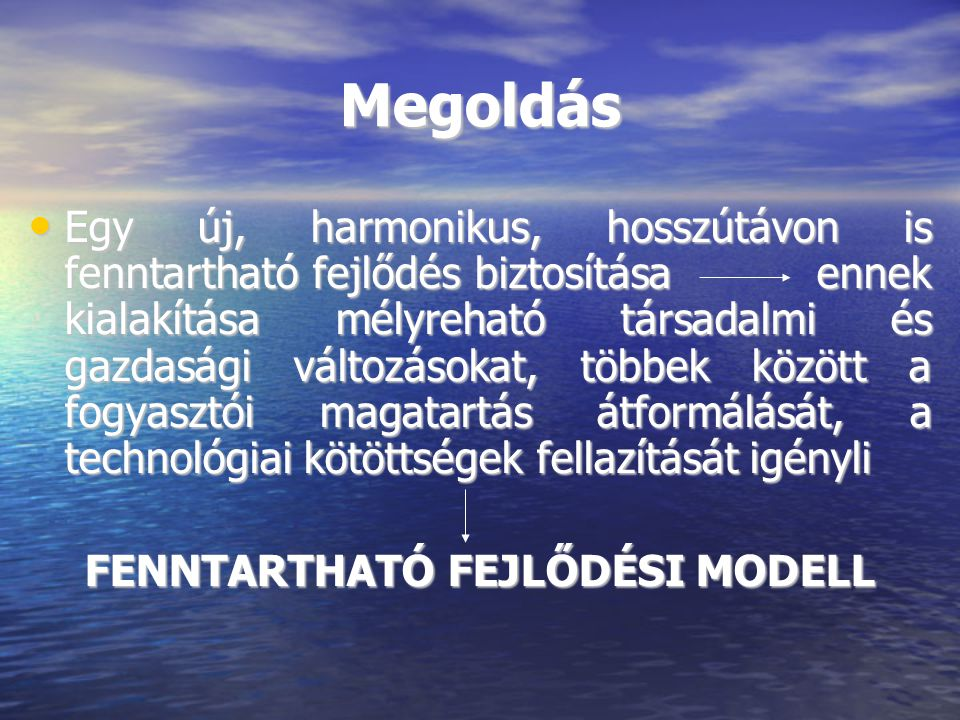 FENNTARTHATÓ FEJLŐDÉSI MODELL