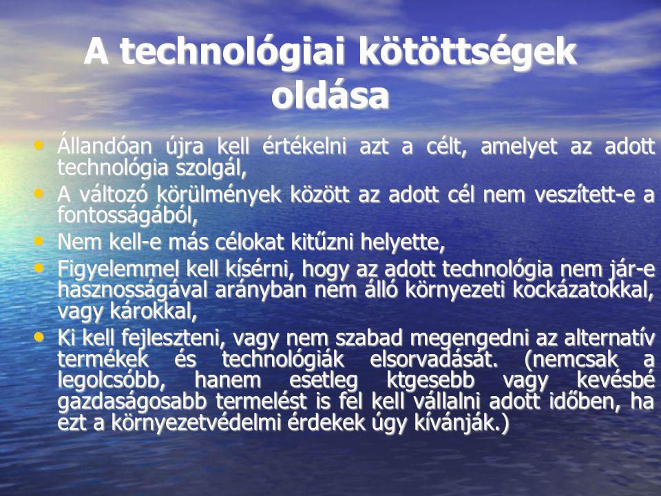 A technológiai kötöttségek oldása
