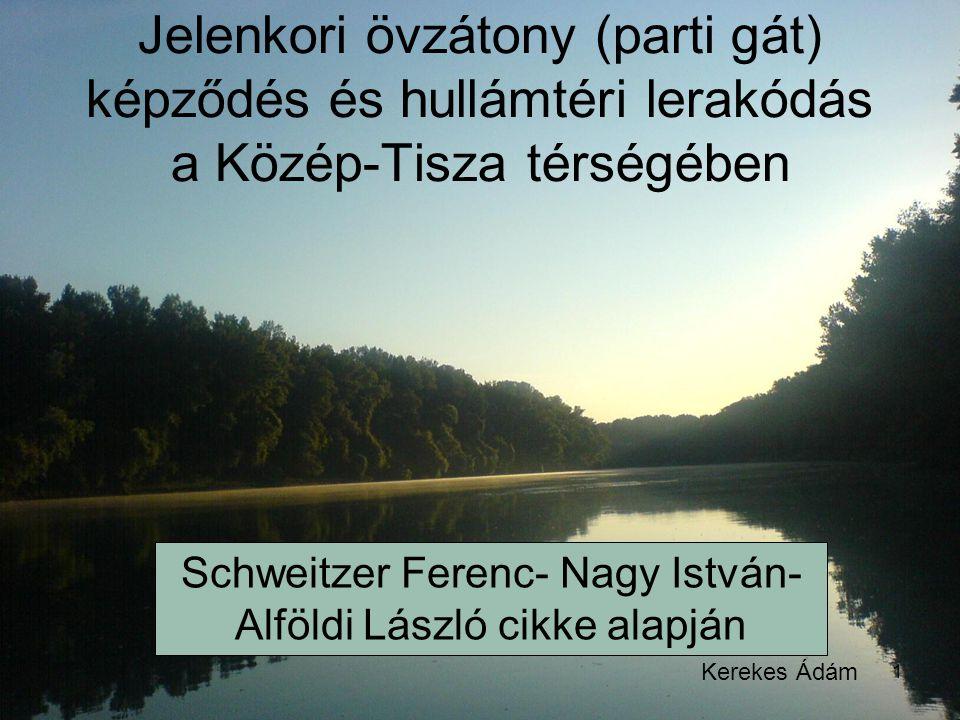 Schweitzer Ferenc- Nagy István- Alföldi László cikke alapján