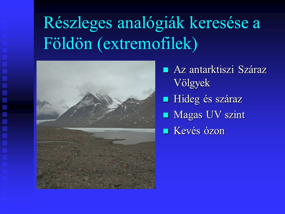 Részleges analógiák keresése a Földön (extremofilek)