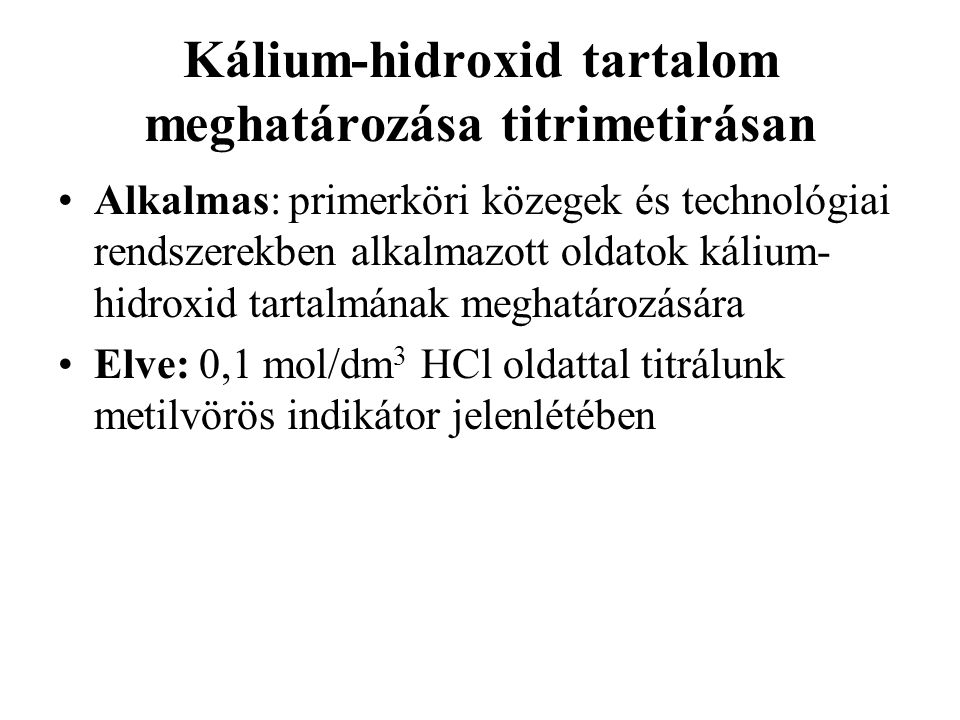 Kálium-hidroxid tartalom meghatározása titrimetirásan
