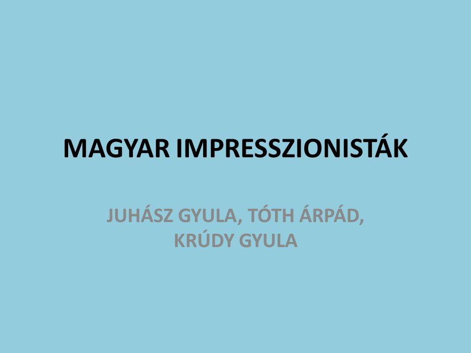 MAGYAR IMPRESSZIONISTÁK