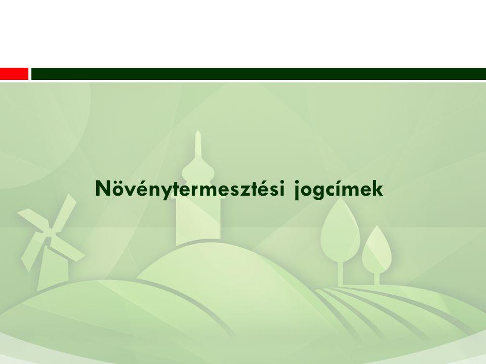 Növénytermesztési jogcímek