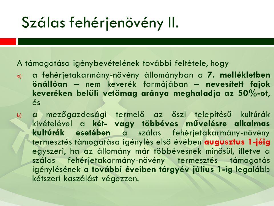 Szálas fehérjenövény II.