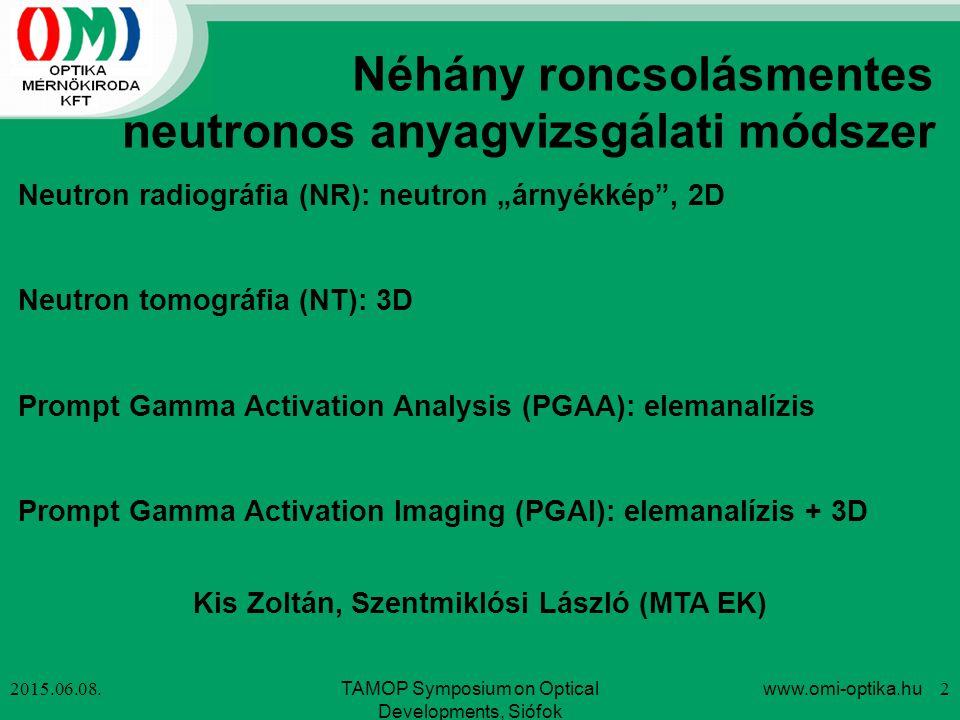Néhány roncsolásmentes neutronos anyagvizsgálati módszer