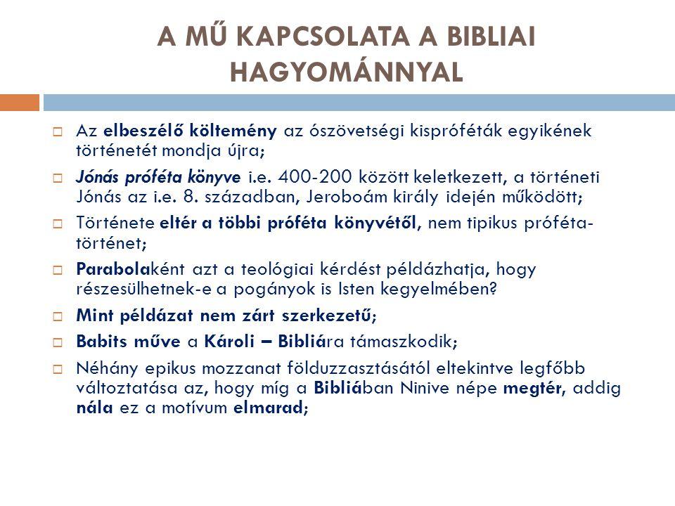 A MŰ KAPCSOLATA A BIBLIAI HAGYOMÁNNYAL