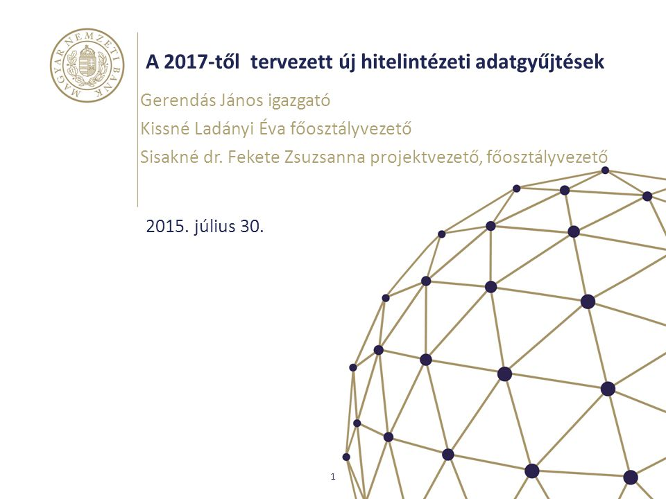 A 2017-től tervezett új hitelintézeti adatgyűjtések