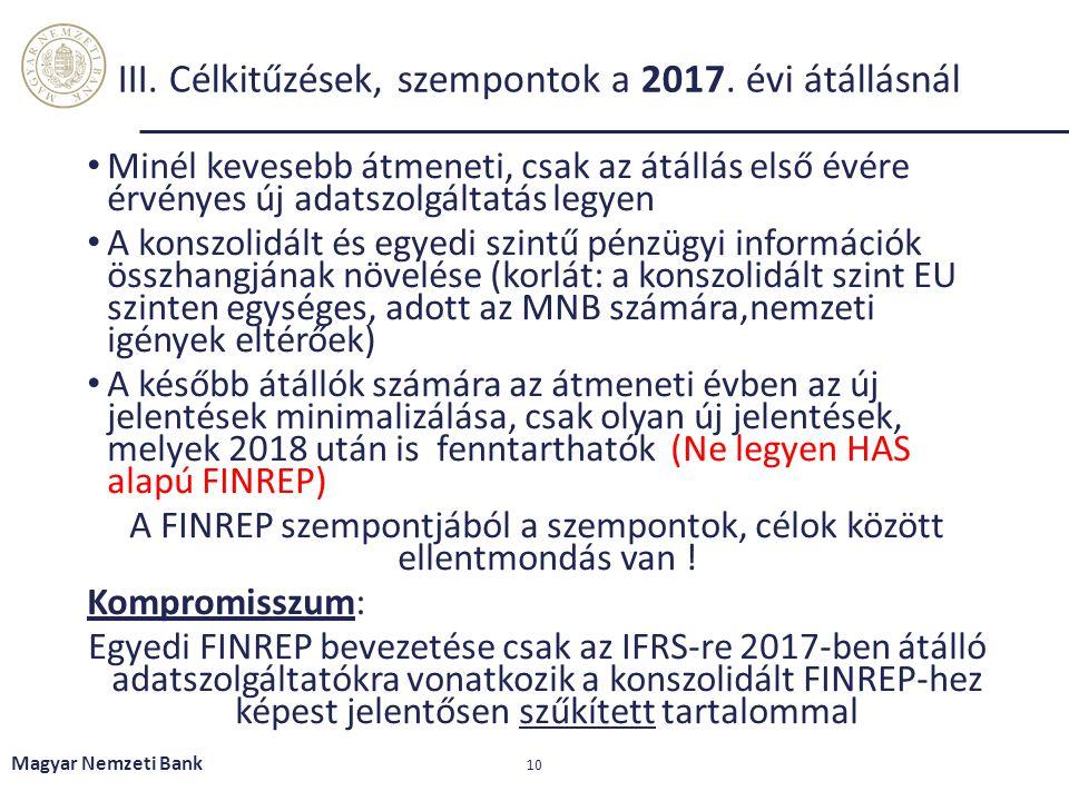 III. Célkitűzések, szempontok a 2017. évi átállásnál