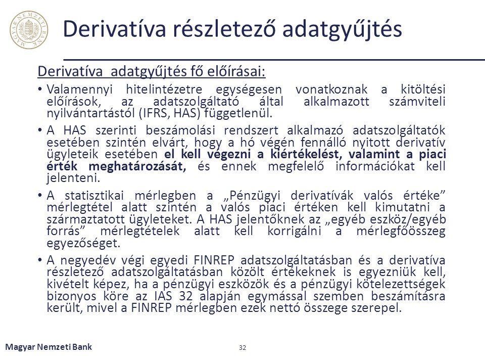 Derivatíva részletező adatgyűjtés