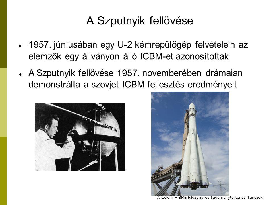 2012. 2. 1. A Szputnyik fellövése. 1957. júniusában egy U-2 kémrepülőgép felvételein az elemzők egy állványon álló ICBM-et azonosítottak.