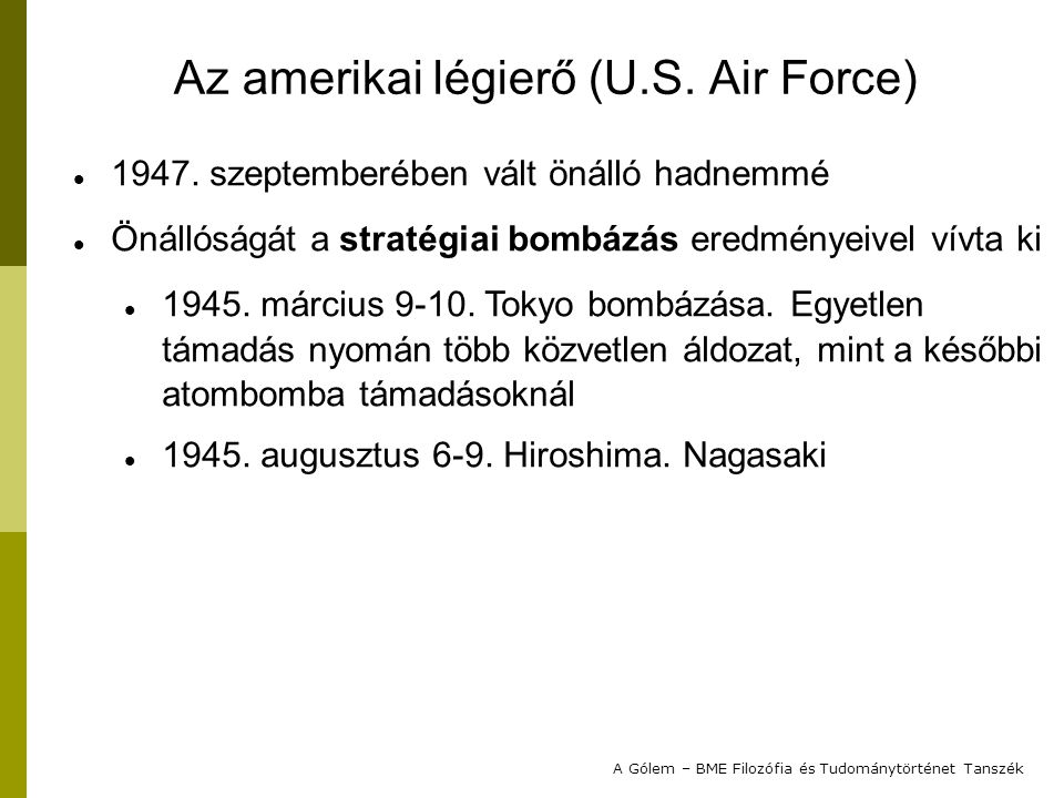 Az amerikai légierő (U.S. Air Force)