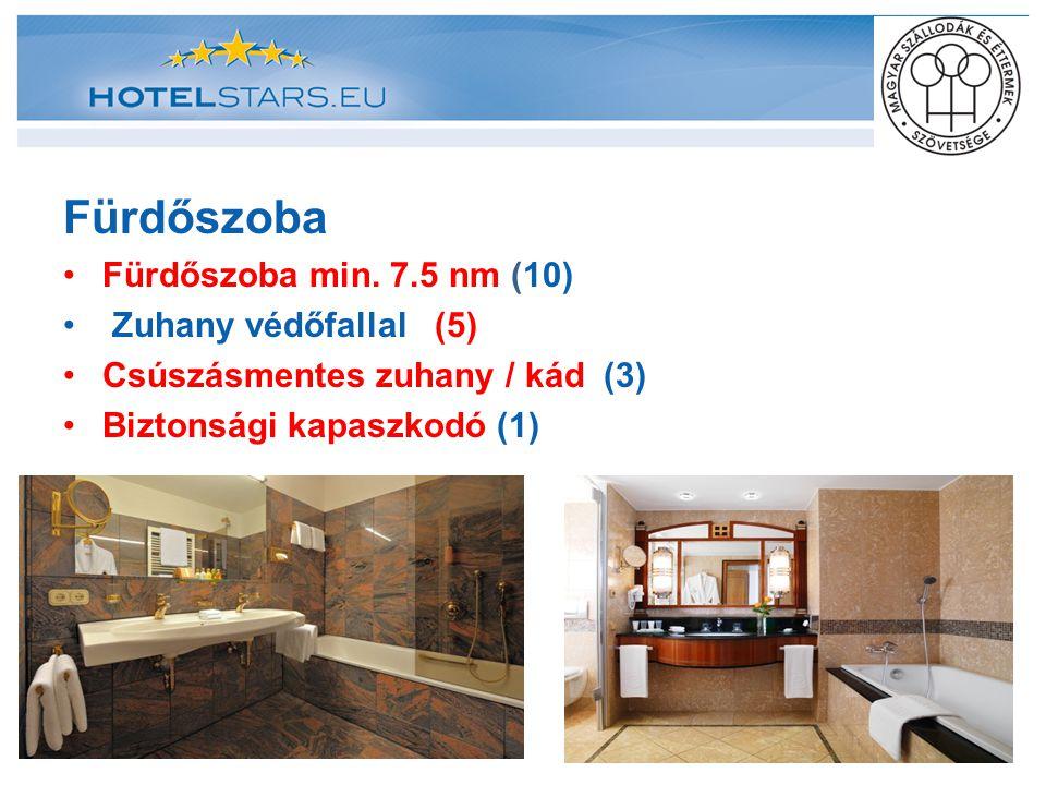 Fürdőszoba Fürdőszoba min. 7.5 nm (10) Zuhany védőfallal (5)