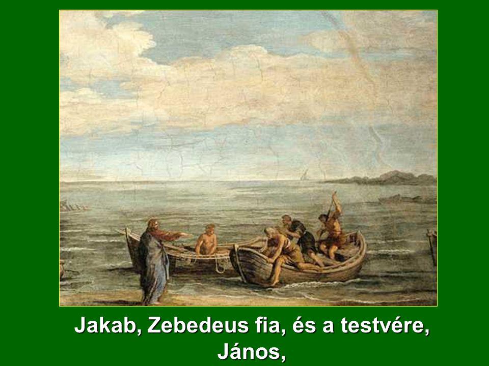 Jakab, Zebedeus fia, és a testvére, János,