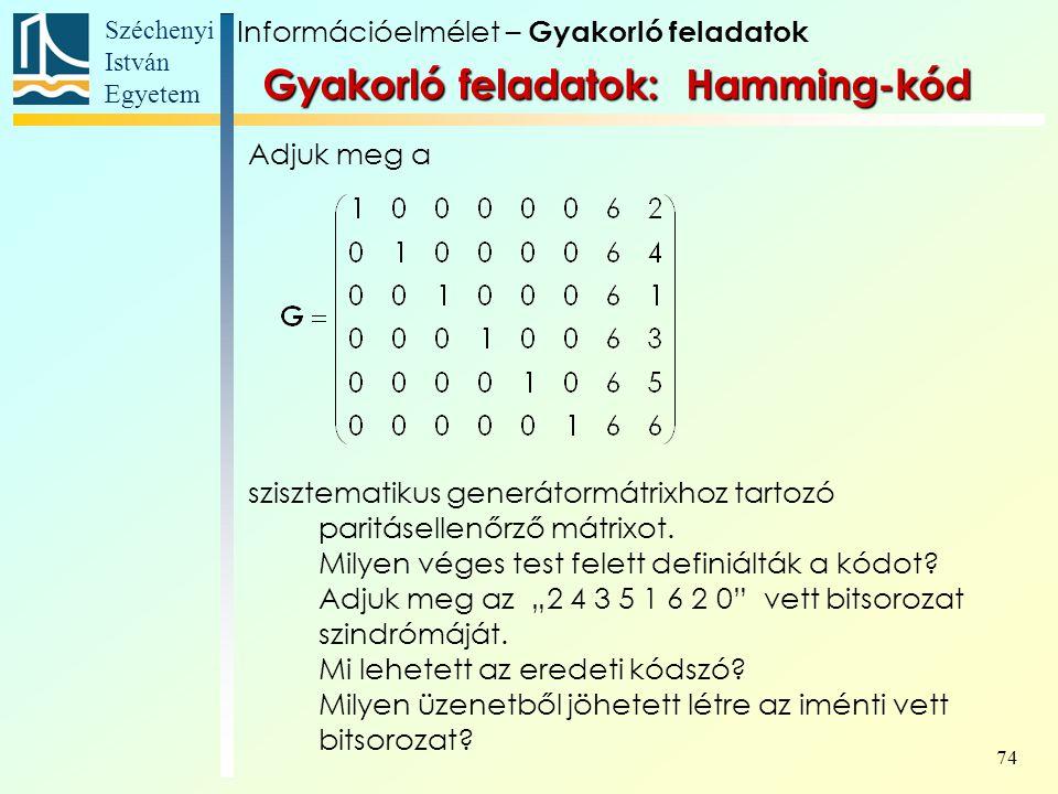 Gyakorló feladatok: Hamming-kód