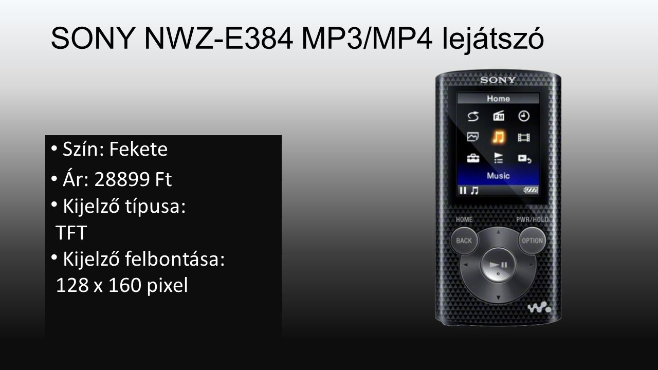 SONY NWZ-E384 MP3/MP4 lejátszó