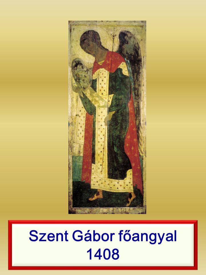 Szent Gábor főangyal 1408