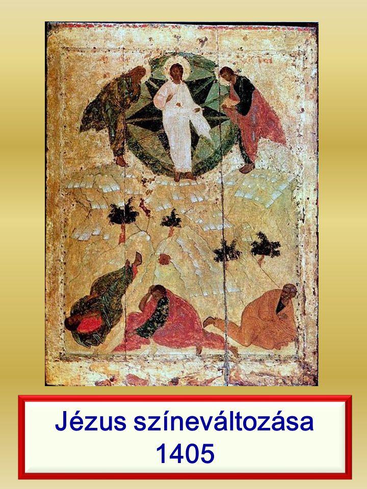 Jézus színeváltozása 1405