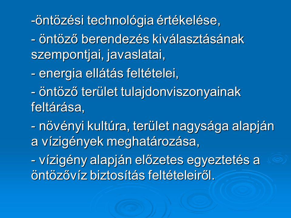 -öntözési technológia értékelése,