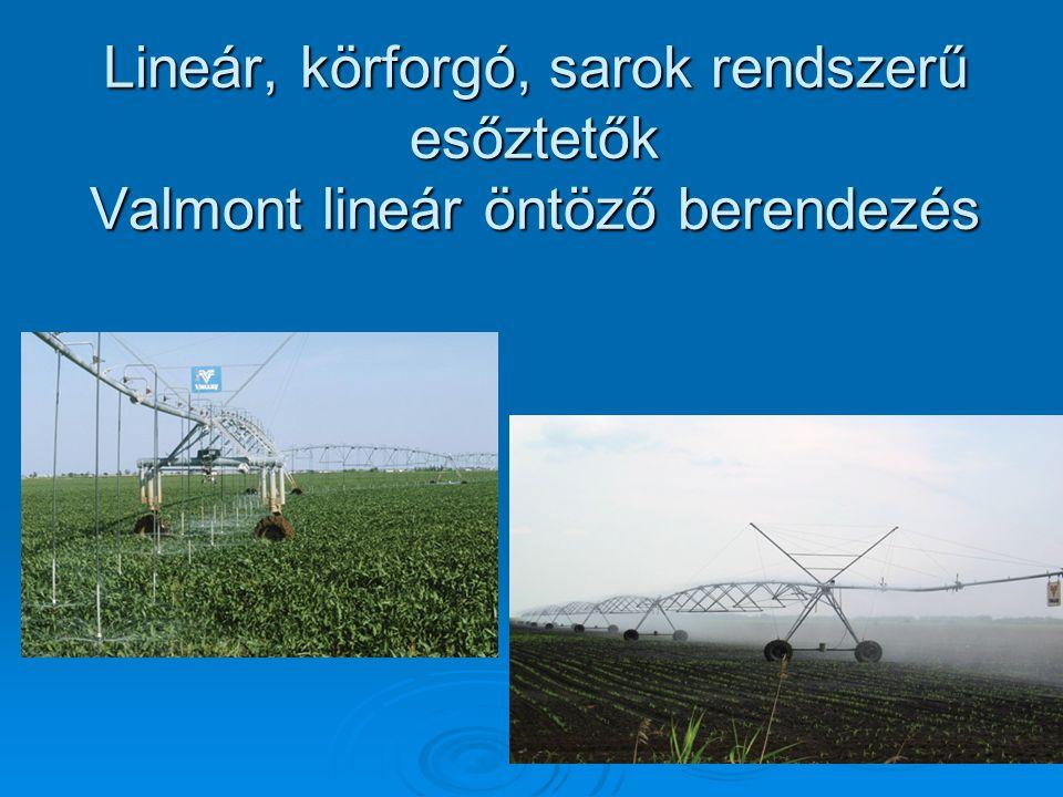 Lineár, körforgó, sarok rendszerű esőztetők Valmont lineár öntöző berendezés