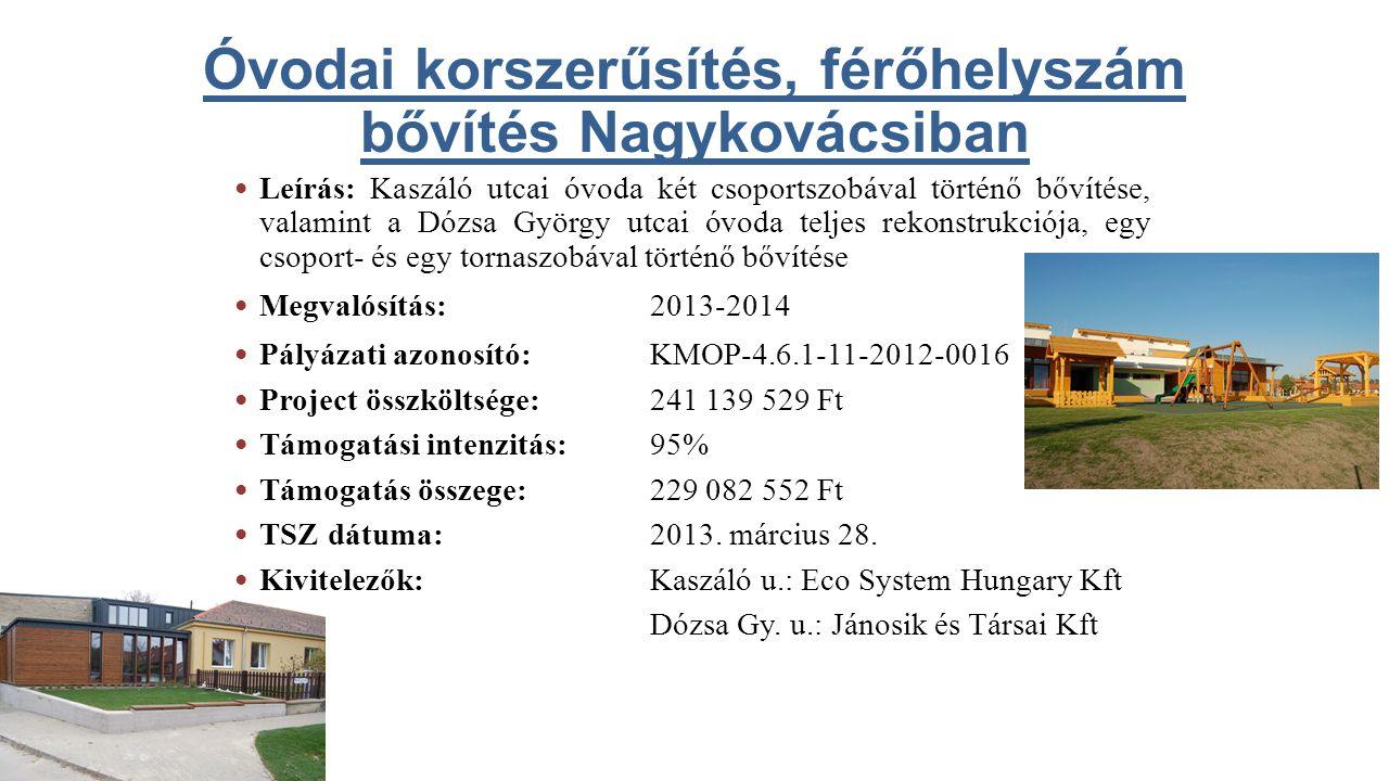 Óvodai korszerűsítés, férőhelyszám bővítés Nagykovácsiban
