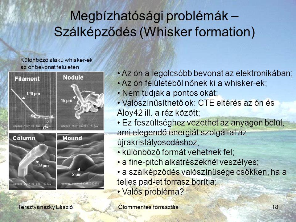 Megbízhatósági problémák – Szálképződés (Whisker formation)