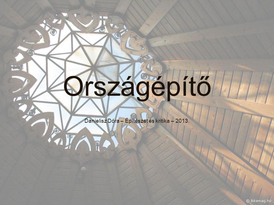 Danielisz Dóra – Építészet és kritika – 2013.