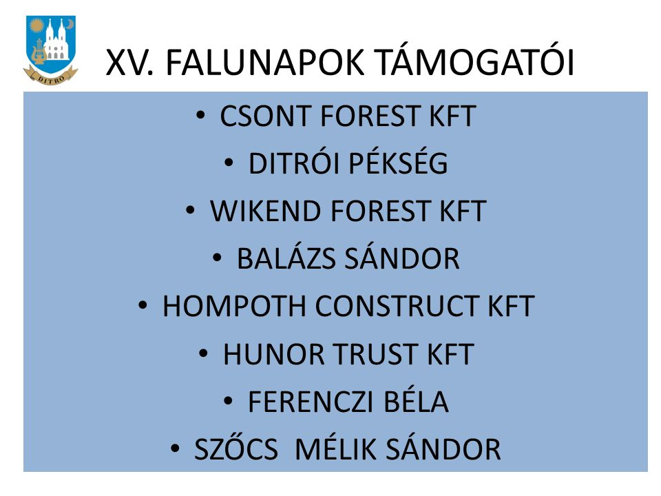 XV. FALUNAPOK TÁMOGATÓI