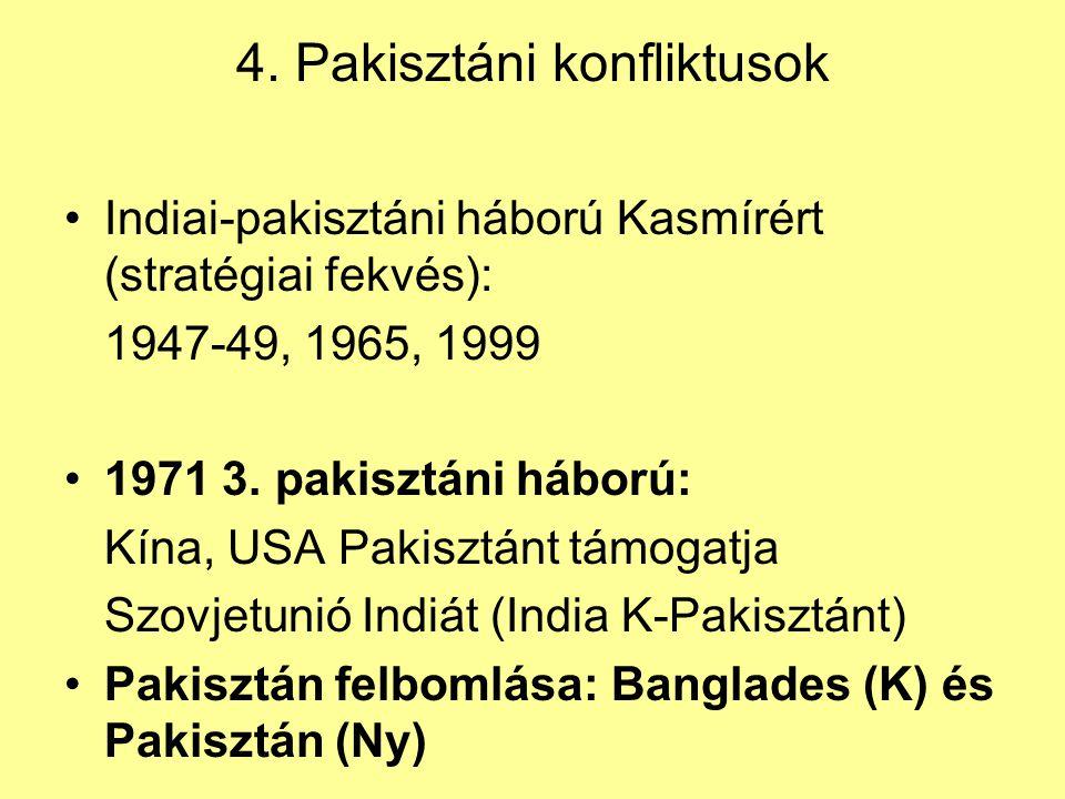 4. Pakisztáni konfliktusok
